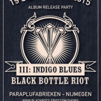 Black Bottle Riot presenteert derde album in Nijmegen en Amsterdam