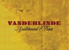 VanderLinde – Southbound Train (*****) 'Op alle fronten geweldig'