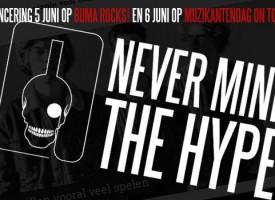 Never Mind The Hype presenteert zich passend op derde editie Buma ROCKS!