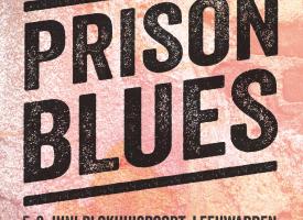 Nieuw festival in voormalige gevangenis: Prison Blues