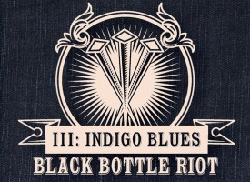 Albumrecensie: Black Bottle Riot – III: Indigo Blues