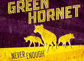 Albumreview: Grunn garagerockhelden Green Hornet geven Never Enough