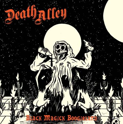 Death Alley - 'Black Magick Boogieland'