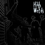 The High Weeds EP final