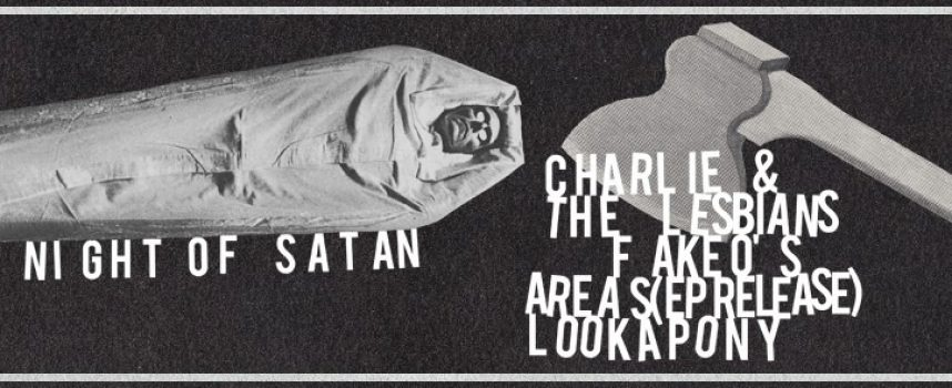 Night Of Satan! Areas EP-presentatie! Lookapony & the Lesbians!