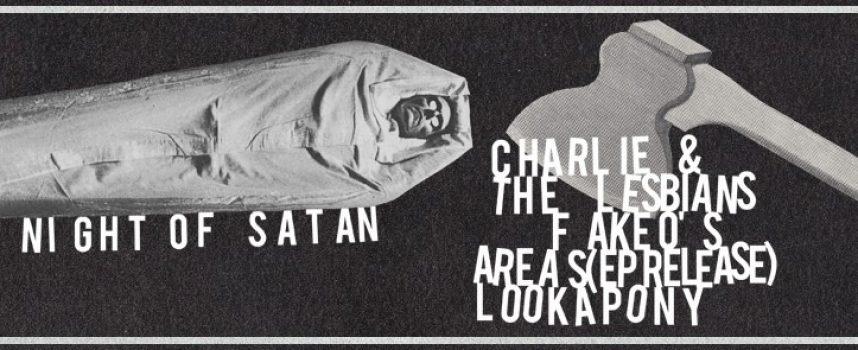 Night Of Satan! Areas EP-presentatie! Lookapony & the Lesbians!