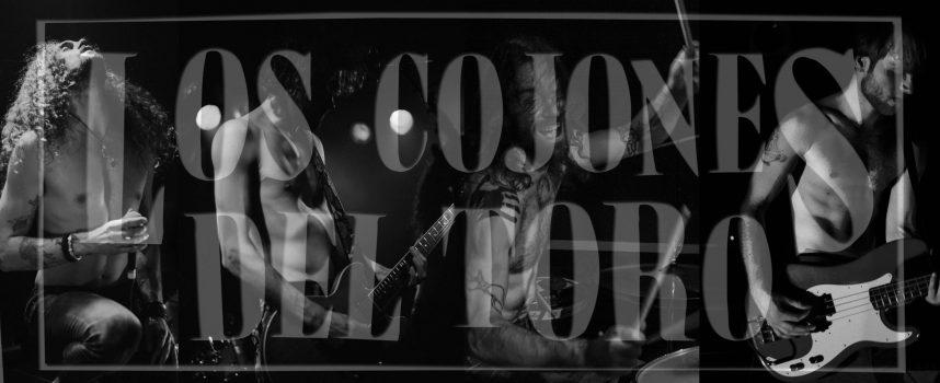 Rawk-tip: Los Cojones Del Toro – Tell Me Baby