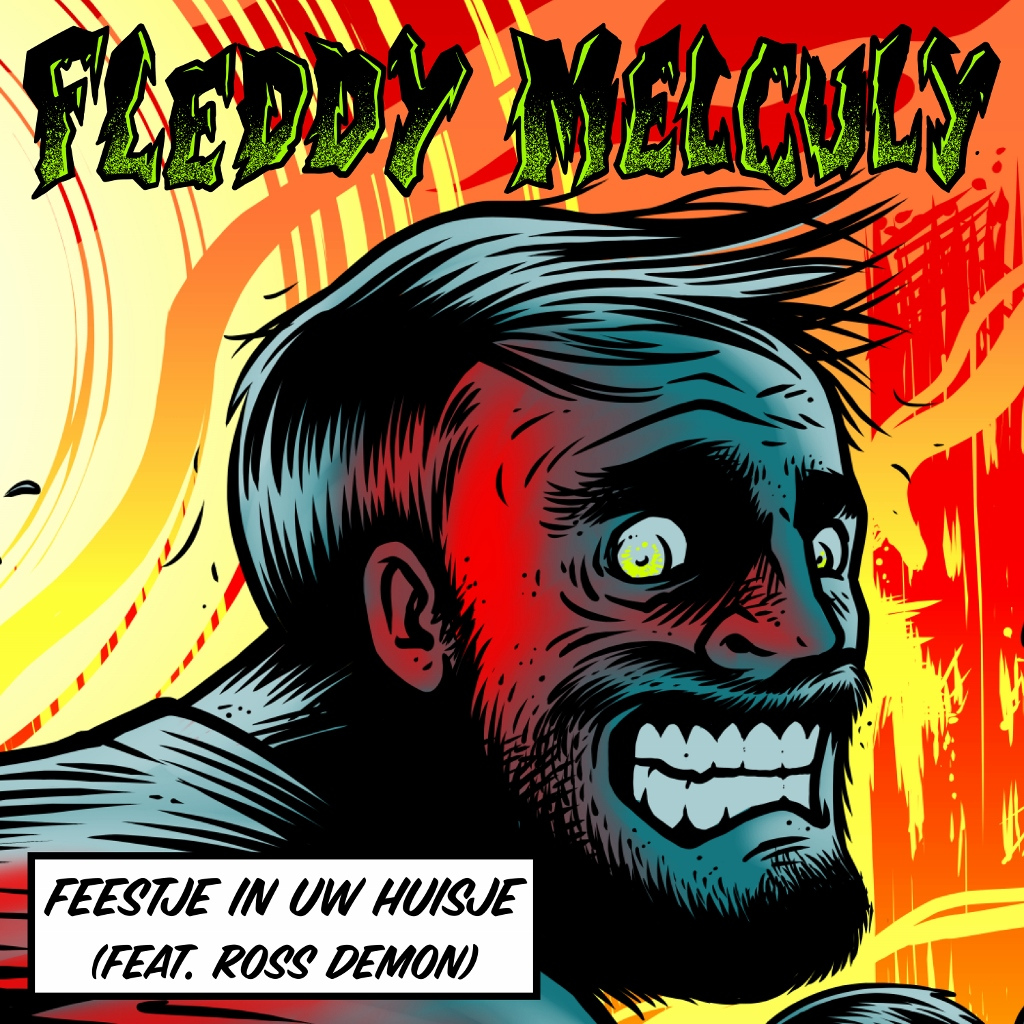 Artwork single 'Feestje In Uw Huisje' Fleddy Melculy