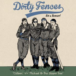 Dirty Fences - Colleen b:w Michael & The Slipper Tree