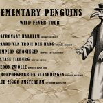 Elementary Penguins Wild Fever tourposter (1024x732)