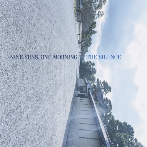 The Silence - Nine Suns, One Morning