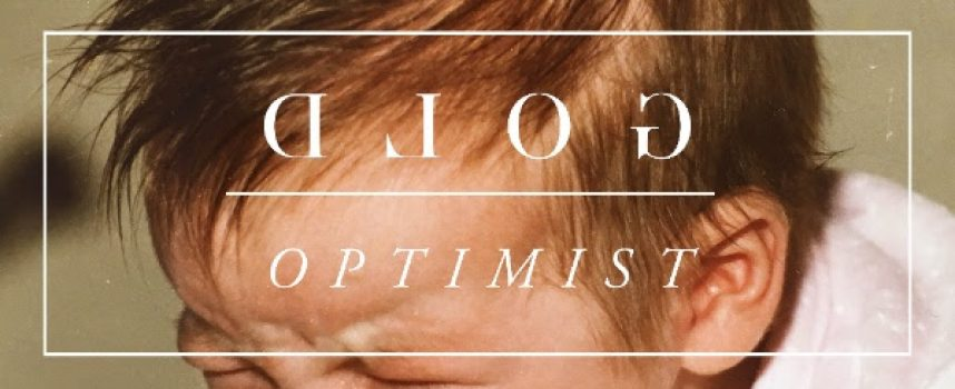 GOLD kondigt derde album Optimist en Europese tour aan