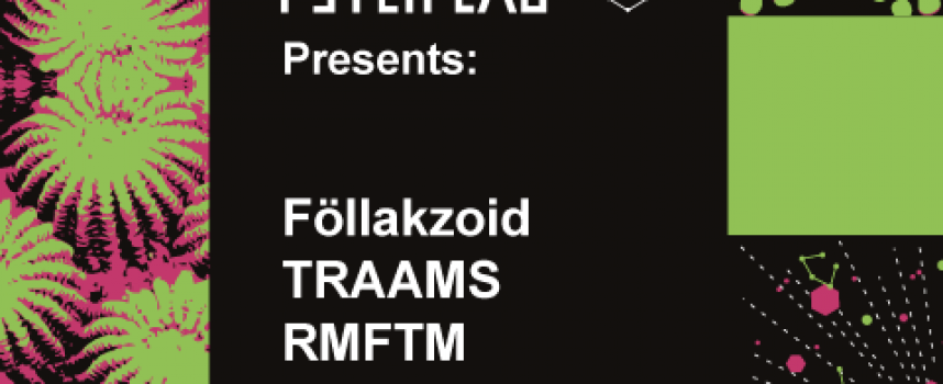 Eindhoven Psych Lab Presents 2 met Föllakzoid, TRAAMS, Radar Men From The Moon