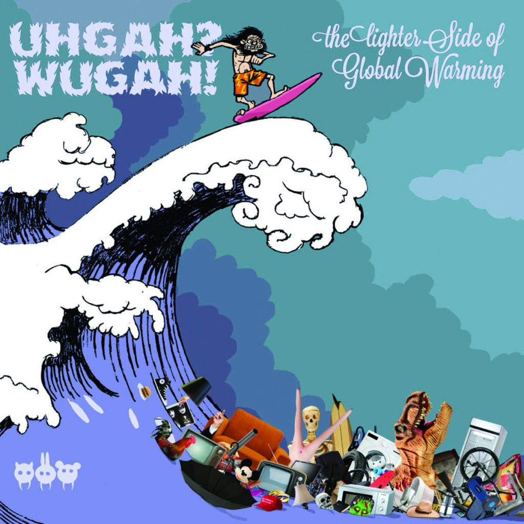 Uhgah? Wugah! - The Lighter Side of Global Warming