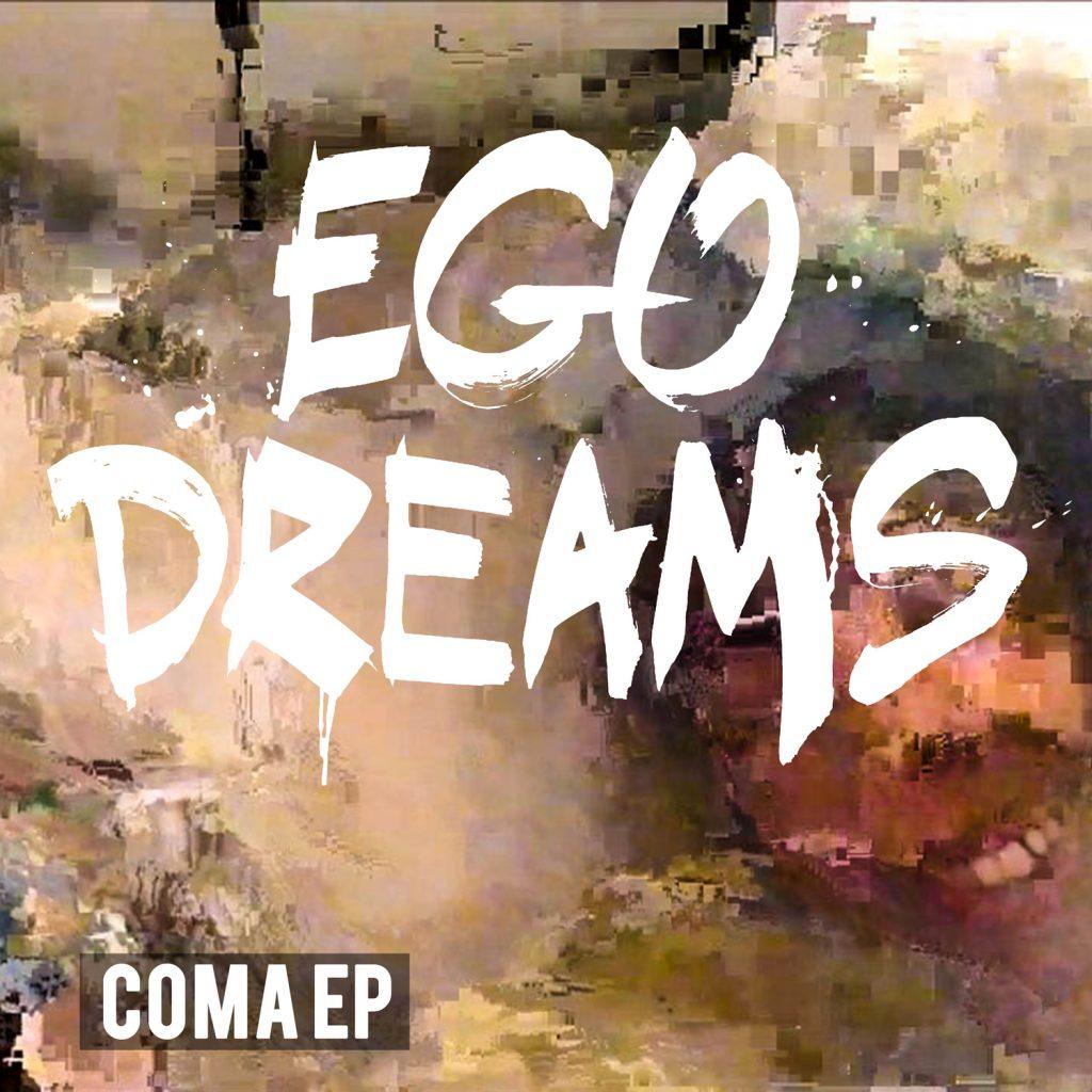 Ego Dreams-COMA-EP