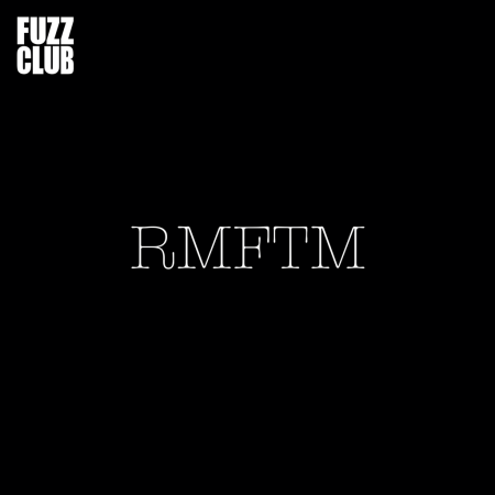 RMFTM_Fuzz_Club_Sessions_packshot_1024x1024