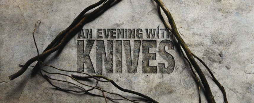 Albumreview: An Evening With Knives – Serrated