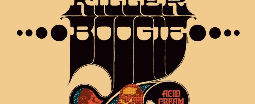 Albumreview: Killer Boogie laat 60s & 70s herleven met Acid Cream
