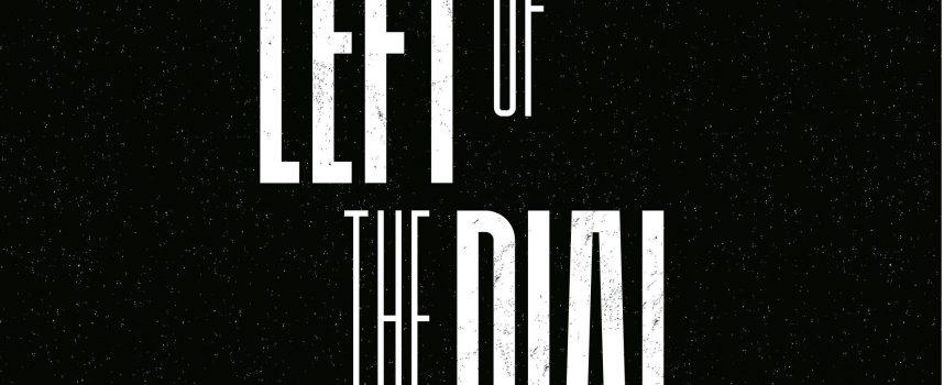 Nieuw Rotterdams garage-punk-noisefest Left of the Dial gooit 22 namen op je