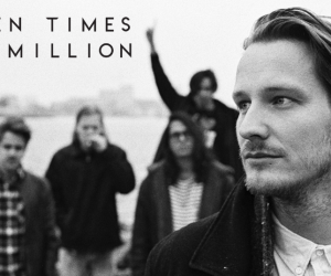 Ten Times A Million toont When The Lights Go Out, eerste video van debuut-EP