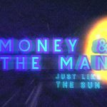 money & the man