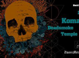 Vlamtip: Komatsu x Deadsmoke x Temple Fang x TONS in dB's