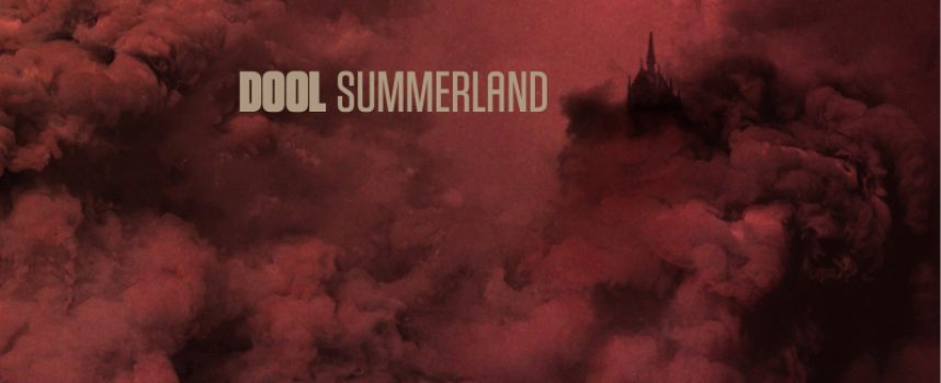 Albumreview: DOOL – Summerland