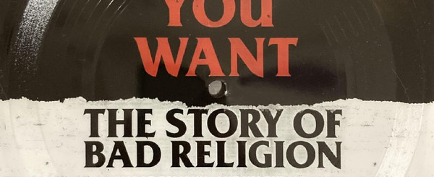 Lockdown-leesvoer: Do What You Want – The Story of Bad Religion