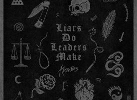 Hardcore albumprimeur: Absentees – Liars Do Leaders Make