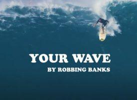 Video van de Week: Robbing Banks – Your Wave